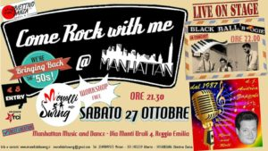 Come Rock with me @ Manhattan Music and Dance | Reggio Emilia | Emilia-Romagna | Italia