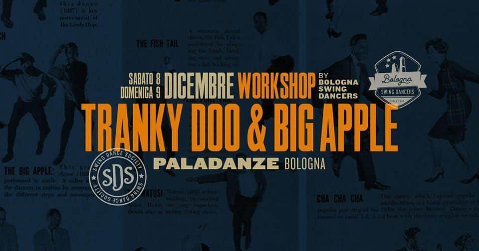Tranky Doo & Big Apple Workshop