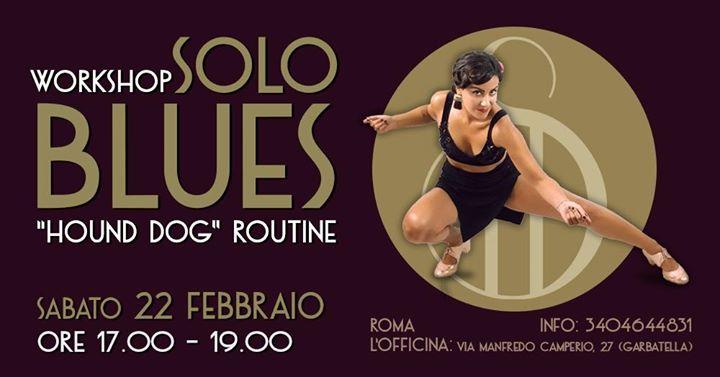 Solo Blues Workshop – Hound Dog Routine