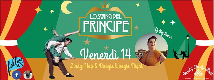 ☆ Lo Swing del Principe ☆Lindy Hop&Boogie Woogie night☆ Big Mama