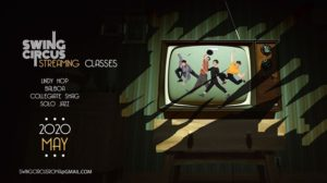 2020 May / Swing Circus streaming classes @ Swing Circus | Rome | Italy