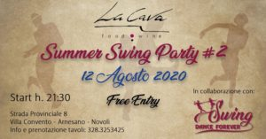 Summer Swing PARTY #2 @ La Cava // Food & Wine | Novoli | Italy