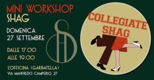 Collegiate Shag Mini Workshop@Garbatella @ L'officina Scuola di Danza   Rome   Italy